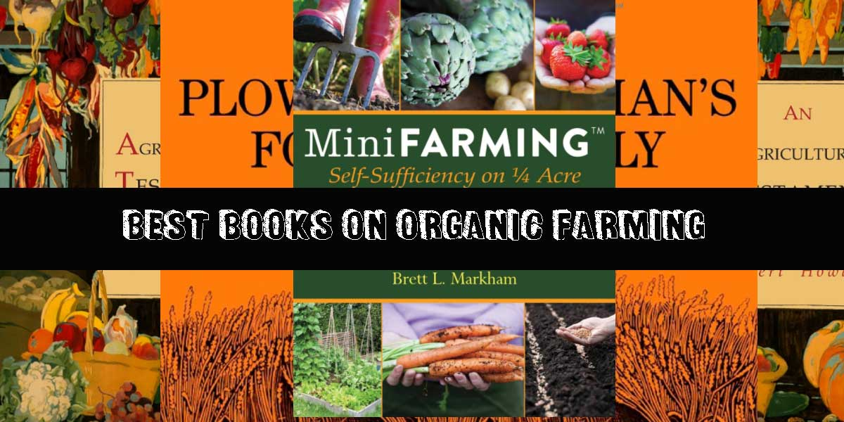 [Top 15] Best Books on Organic Farming, Soil Regeneration and Permaculture